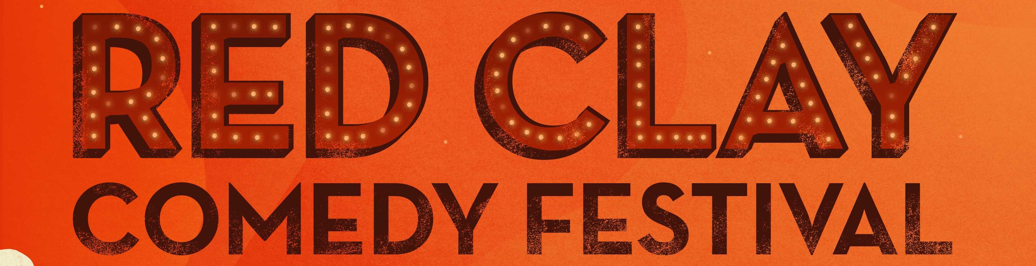 Red Clay Comedy Festival